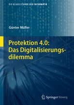 Protektion 4.0: Das Digitalisierungsdilemma